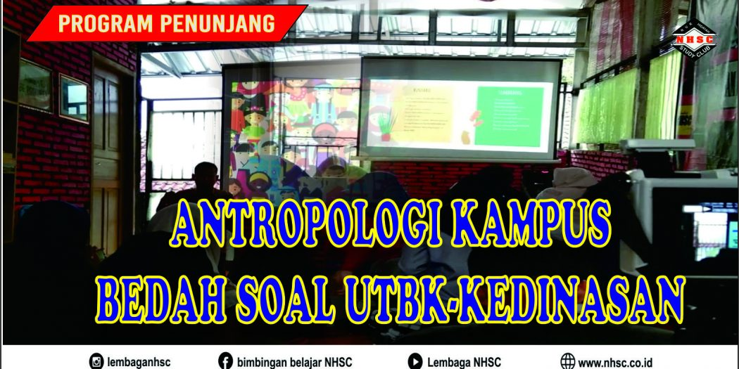 Antropologi Kampus & Bedah UTBK