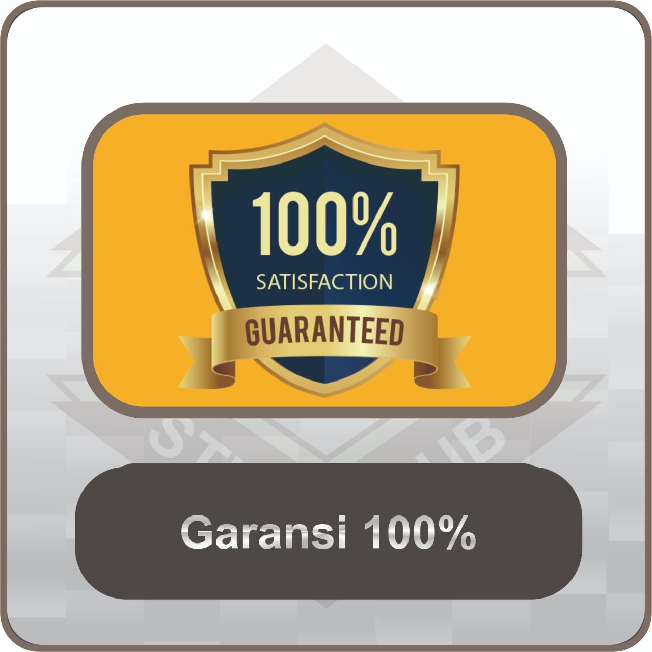 garansi 100 %